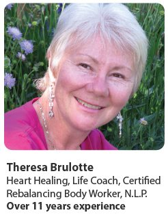 Theresa Brulotte, Life Coach